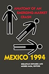Mexico 1994: Anatomy of an Emerging-Market Crash Paperback