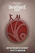 Notebook: A Series Of Unfortunate Events Poster After The Loss O , Journal for Writing, College Ruled Size 6