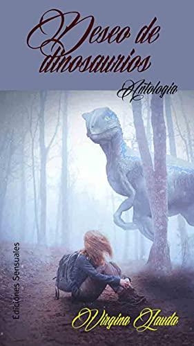 Deseo de Dinosaurios de Virginia Lauda
