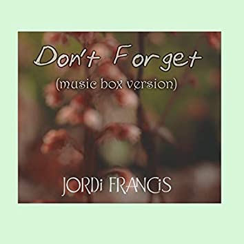 """Don't Forget (From """"Deltarune"""") [Music Box Version]"""