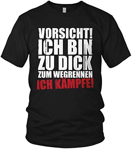 Vorsicht ich Bin zu dick zum Wegrennen - Ich kämpfe - Spruch Statement Herren T-Shirt und Männer Tshirt, Farbe:Schwarz, Größe:3XL