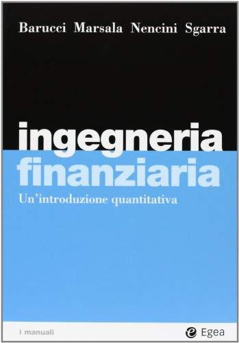 Ingegneria finanziaria. Un'introduzione quantitativa