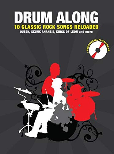 Drum Along - 10 Classic Rock Reloaded: Noten, CD für Schlagzeug