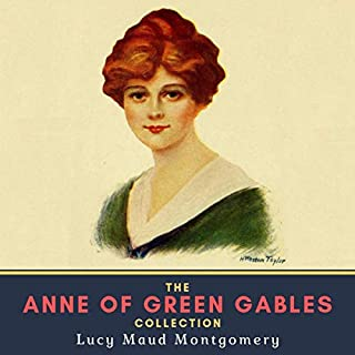 The Anne of Green Gables Collection audiobook cover art
