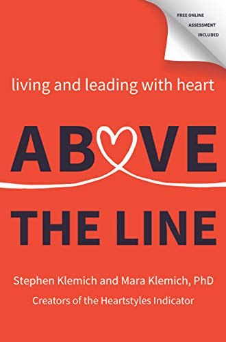 Above the Line: Living and Leading with Heart (English Edition)