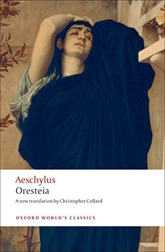 Oresteia (Oxford World's Classics)