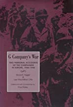 G Company's War: Two Personal Accounts of the Campaigns in Europe, 1944-45