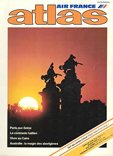 Revue Atlas Air France. Airbus. diciembre 1980. París sobre Seine. Haití - Antillas de aro grande Cairo Egipto África Australia Aborigenes. Mapas geográficos