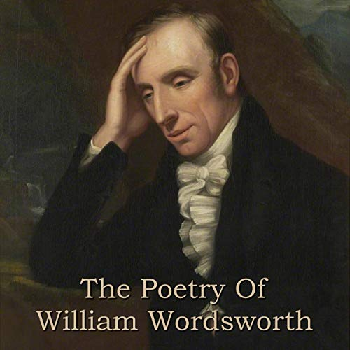 The Poetry Of William Wordsworth cover art