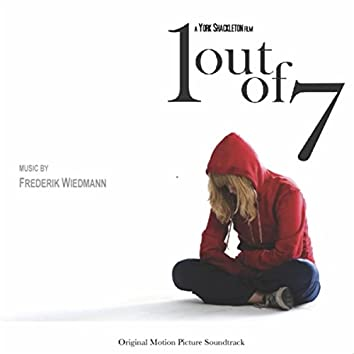1 Out of 7 (Original Motion Picture Soundtrack)