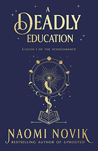 A Deadly Education (English Edition) eBook: Novik, Naomi: Amazon ...