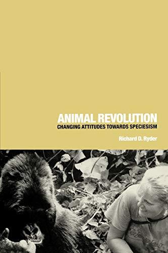 Animal Revolution: Changing Attitudes Towards Speciesism