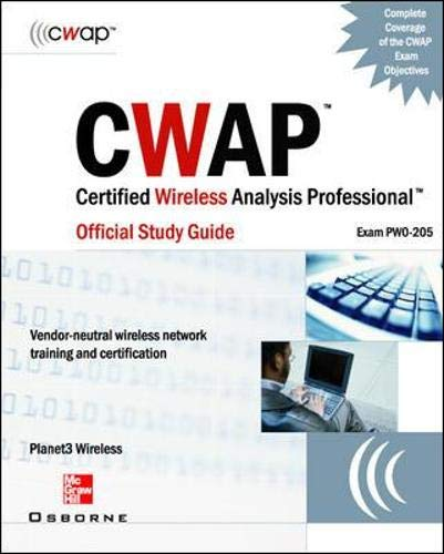 Cwap Certified Wireless Analysis Professional Official Study Guide (Exam Pw0-205) (Planet3 Wireless S)