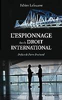L' espionnage dans le droit international