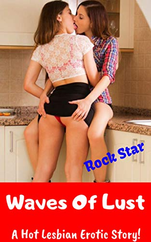 Waves Of Lust: A Hot Lesbian Erotic Story!