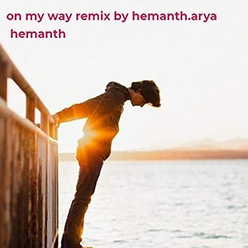 On My Way Remix