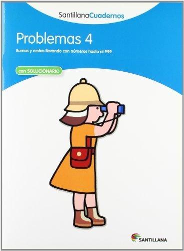 PROBLEMAS 4 SANTILLANA CUADERNOS by UNKNOWN(2013-01-01)