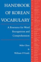 Handbook of Korean Vocabulary: A Resource for Word Recognition and Comprehension (English and Korean Edition)
