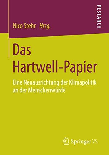 Das Hartwell-Papier: Eine Neuausrichtung der Klimapolitik an der Menschenwürde