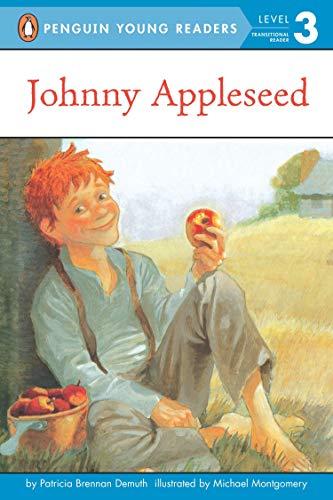 JOHNNY APPLESEED (PAPERBACK) 1996C GROSSRT & DUNLAP (Penguin Young Readers, Level 3)