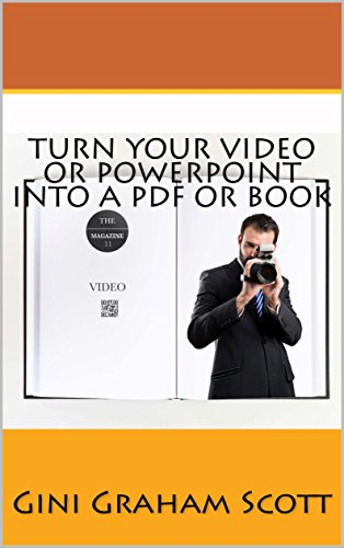 Turn Your Video or PowerPoint into a PDF or Book (English Edition)