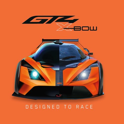 KTM X- BOW GT4: DESIGNED TO RACE