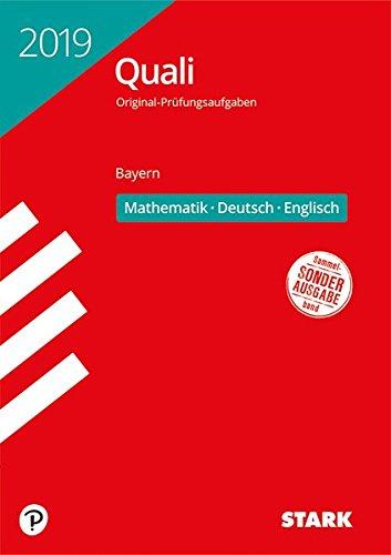 STARK Original-Prüfungen Quali Mittelschule 2019 - Mathematik, Deutsch, Englisch 9. Klasse - Bayern