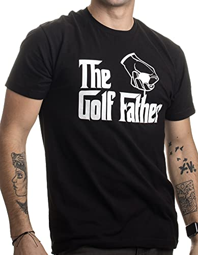 The Golf Father | Funny Saying Golfing Shirt, Golfer Ball Humor for Men T-Shirt-(Adult,M) Black
