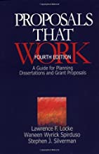Proposals That Work: A Guide for Planning Dissertations and Grant Proposals: 4th (fourth) edition