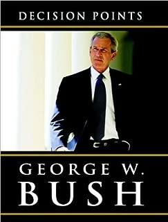 (DECISION POINTS BY BUSH, GEORGE W.)Decision Points Large Print [Paperback] ON 09-Nov-2010