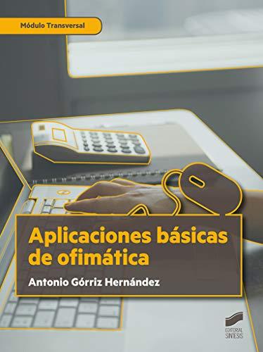 Aplicaciones básicas De Ofimática: 09 (Administración y Gestión)