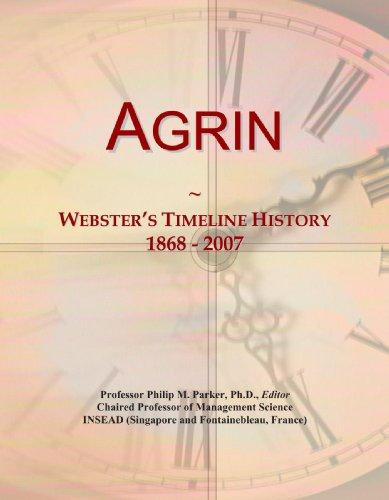 Agrin: Webster's Timeline History, 1868 - 2007