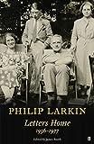 Larkin, P: Philip Larkin: Letters Home (Faber Poetry) - Philip Larkin