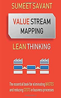 Value Stream Mapping (Lean Thinking)