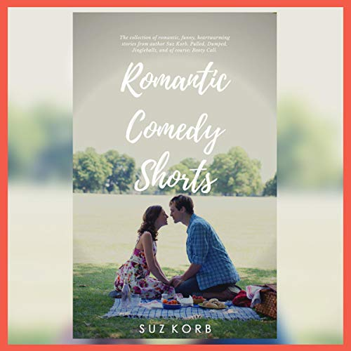 Romantic Comedy Shorts audiobook cover art
