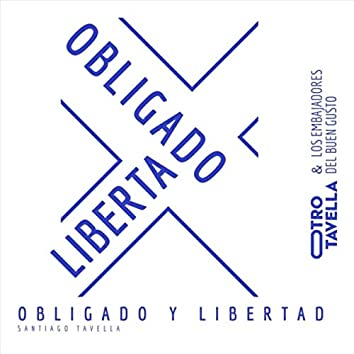 Obligado y Libertad