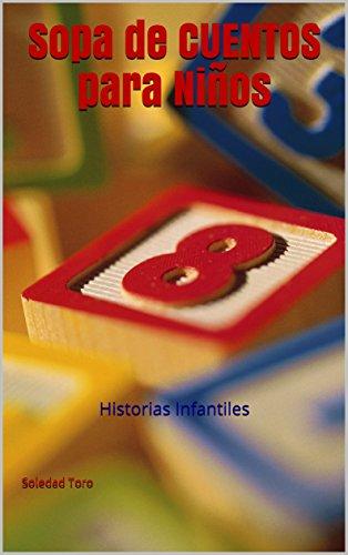 Sopa de Cuentos para Niños: Historias Infantiles