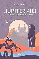 Jupiter 403: Krieg der zwei Schwerter