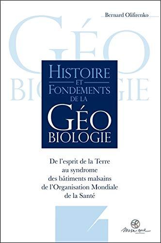 Histoire et fondements de la géobiologie