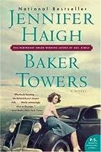 Baker Towers,A Novel, 2006 publication