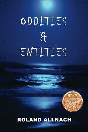 Oddities & Entities