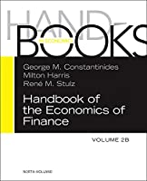 Handbook of the Economics of Finance: Asset Pricing (Volume 2B) (Handbooks in Finance, Volume 2B)