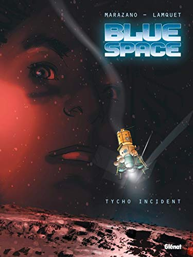 Blue space - Tome 01: Tycho Incident