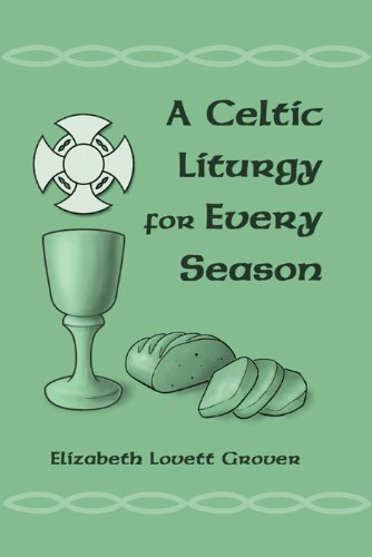 A Celtic Liturgy for Every Season