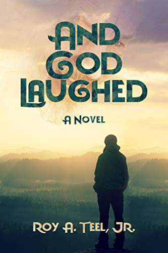 And God Laughed by Teel Jr., Roy A ebook deal
