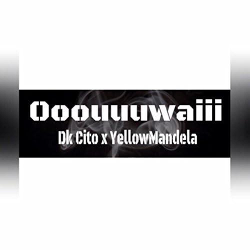 Dk Cito feat. YellowMandela
