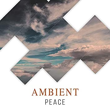 Ambient Peace