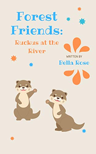 Forest Friends: Ruckus at the River (English Edition)