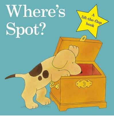 [( Where's Spot? )] [by: Eric Hill] [May-2009]