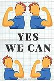 Yes We Can - Libreta Feminista: Diario Feminismo | Regalo para Mujeres con Sororidad | Agenda de Rayas Horizontales | Cuaderno de 120 páginas
